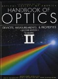 Handbook of Optics, Vol. 2: Devices, Measurements, and Properties, Second Edition