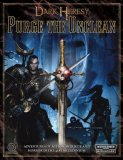 Purge the Unclean: Dark Heresy adventure anthology (Dark Heresy)