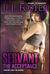 Servant The Acceptance (Servant Series, Book #2) by L.L. Foster