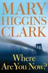 Where Are You Now: A Novel