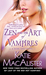 Zen and the Art of Vampires (Dark Ones, Book 6) by Katie MacAlister