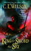 King of Sword and Sky (Tairen Soul, #3) by C.L. Wilson