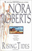 Rising Tides (Chesapeake Bay Saga, #2) by Nora Roberts