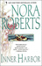 Inner Harbor (Chesapeake Bay Saga, #3) by Nora Roberts