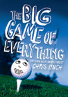 The Big Game of Everything