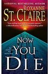 Now You Die (Bullet Catcher Series, Book #8)