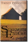 Strength to Endure: Historical Novel