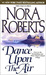Dance Upon the Air (Three Sisters Island trilogy #1) by Nora Roberts