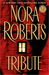 Tribute by Nora Roberts