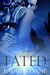 Fated (Cascadia Wolves, #6) by Lauren Dane