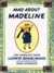 Mad about Madeline The Complete Tales by Ludwig Bemelmans