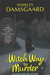 Witch Way to Murder (Ophelia & Abby Mystery, Book #1) by Shirley Damsgaard