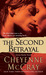 The Second Betrayal (Lexi Steele, #2) by Cheyenne McCray