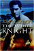 The White Knight (The Dark Horse, #2) by Josh Lanyon