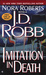 Imitation in Death (In Death, #17) by J.D. Robb