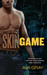 Skin Game (Skin, #1) by Ava Gray