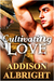 Cultivating Love by Addison Albright