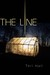 The Line (Line #1) by Teri Hall