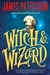 Witch & Wizard (Witch & Wizard, #1) by James Patterson