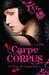 Carpe Corpus (The Morganville Vampires, #6) by Rachel Caine