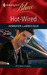 Hot-Wired (From 0-60 #3) (Harlequin Blaze #465) by Jennifer LaBrecque