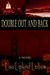 Double Out and Back by Lisa Lipkind Leibow