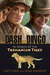 Dash and Dingo  In Search of the Tasmanian Tiger by Catt Ford
