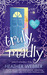 Truly, Madly (Lucy Valentine, #1) by Heather Webber