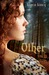 Other (Other, #1) by Karen Kincy