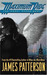Maximum Ride Book #1 The Angel Experiment by James Patterson