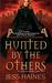 Hunted By The Others (H&W Investigations, #1) by Jess Haines