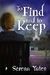 To Find and to Keep (Keeping You, #1) by Serena Yates