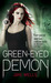 Green Eyed Demon (Sabina Kane, #3) by Jaye Wells