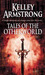 Tales from the Otherworld by Kelley Armstrong