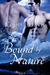 Bound By Nature (Forces of Nature, #1) by Cooper Davis