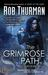 The Grimrose Path (Trickster, #2) by Rob Thurman