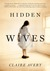 Hidden Wives by Claire Avery