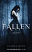 Fallen (Fallen, #1) by Lauren Kate