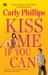 Kiss Me If You Can (Bachelor Blogs, #1) by Carly Phillips