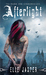 Afterlight (The Dark Ink Chronicles, #1) by Elle Jasper