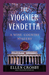 The Viognier Vendetta (Wine Country Mysteries #5) by Ellen Crosby