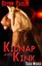 Kidnap and Kink (Taboo Wishes, #2) by Brynn Paulin
