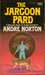 The Jargoon Pard (Witch World Series 2 High Hallack Cycle, #3) by Andre Norton