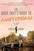 The Good Thief's Guide to Amsterdam (Good Thief's Guide, #1) by Chris Ewan