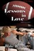 Lessons in Love (Unlikely Lovers # 1) by Blake Deveraux
