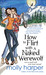 How to Flirt with a Naked Werewolf (Naked Werewolf, #1) by Molly Harper