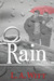 Rain (Rules of Engagement, #2) by L.A. Witt