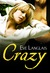 Crazy by Eve Langlais