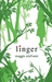 Linger (The Wolves of Mercy Falls, #2) by Maggie Stiefvater