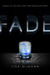 Fade (Dream Catcher, #2) by Lisa McMann